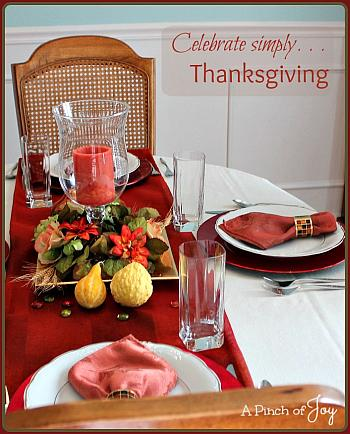 Celebrate Simply Thanksgiving - A Pinch of Joy