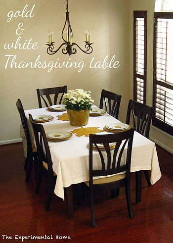 Gold and White Thanksgiving Table - The Experimental Home