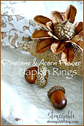 Pinecone and Acorn Flower Napkin Rings - Stone Gable Blog